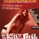 MIS FETICHES: VINTAGE GRINDHOUSE I – THE KISS OF HER FLESH – 1968